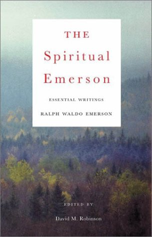 Download The Spiritual Emerson: Essential Writings ebook