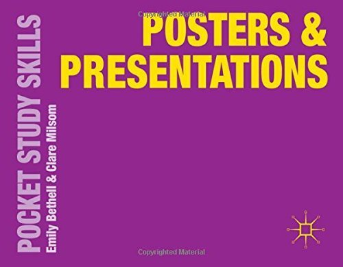 Posters and Presentations (Pocket Study Skills) by Emily Bethell (2014-07-11)