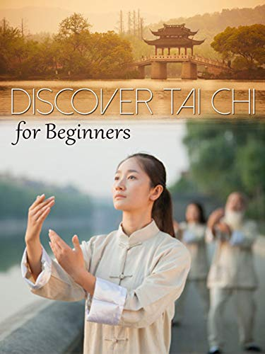 Discover Tai Chi: For Beginners
