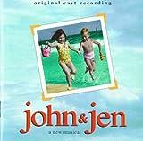: John & Jen (Original Cast Recording)