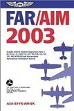 Far/aim 2003, Federal Aviation Administration, 1560274786