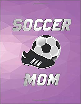 Soccer Mom Large Lined Composition Notebook Sports Theme