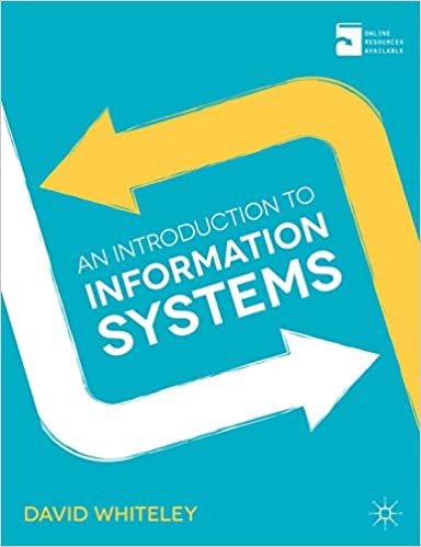Amazon an introduction to information systems ebook david amazon an introduction to information systems ebook david whiteley kindle store fandeluxe Images