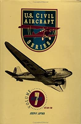 U.S. Civil Aircraft Series, Vol. 7 (ATC 601 - Atc 700)