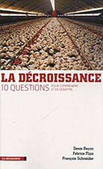 La décroissance : Dix questions pour comprendre et débattre par Bayon