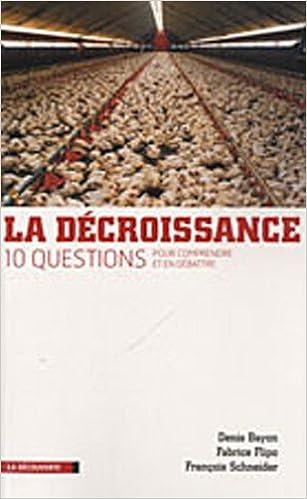 Télécharger en ligne La décroissance : Dix questions pour comprendre et débattre pdf