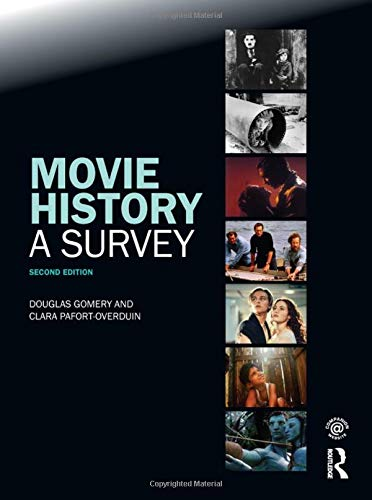 Movie History: A Survey: Second Edition