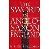 img - for The Sword in Anglo-Saxon England: Its Archaeology and Literature by Hilda Roderick Ellis Davidson (1994-07-01) book / textbook / text book