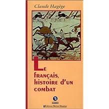 Le Francais Historie