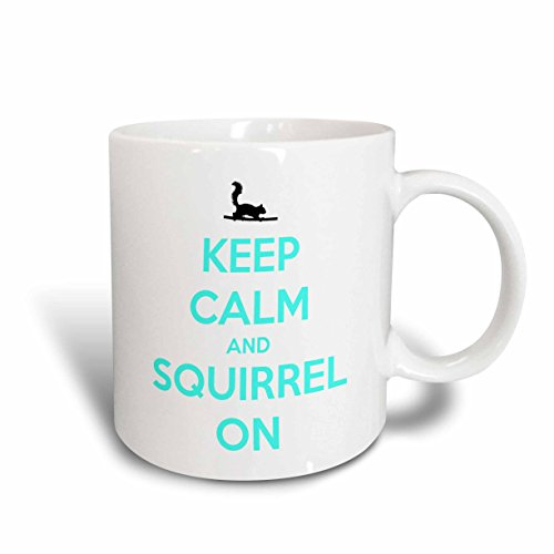 3dRose mug_171881_2 Keep Calm and Squirrel On, White