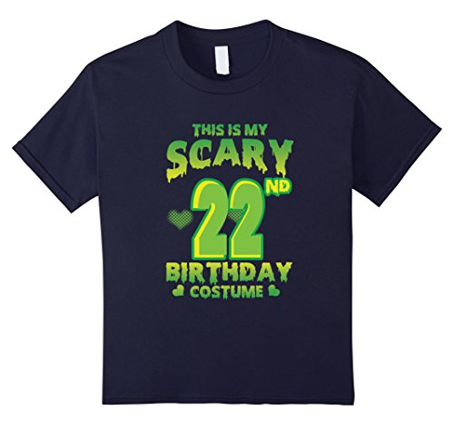 Halloween Costumes For A 22 Year Old - Kids Halloween Costume For 22 Years Old. 22nd Birthday Shirt. 12 Navy