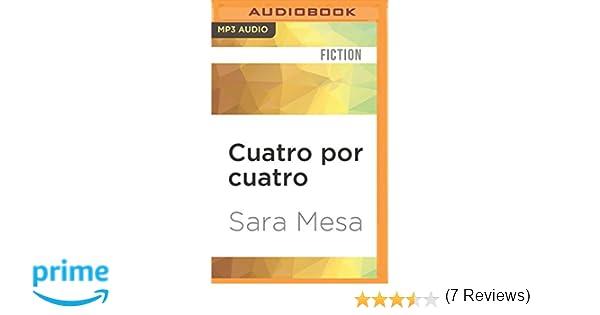 Cuatro Por Cuatro: Amazon.es: Mesa, Sara, Charris, Gilda: Libros