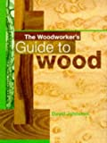 Woodworker's Guide to Wood, David Johnston, 0713475145