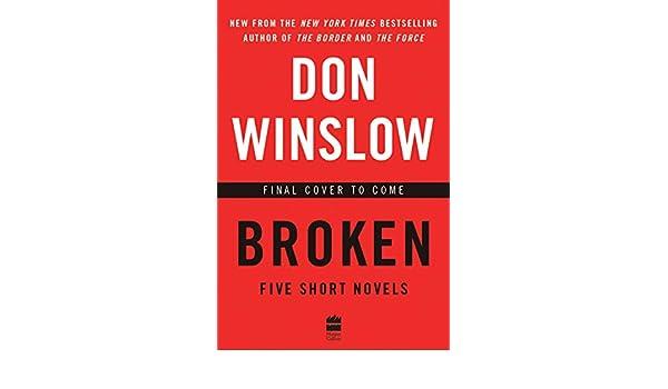 Broken (English Edition) eBook: Don Winslow: Amazon.es ...