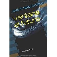 Ventana al futuro: aranea editorial (Spanish Edition)