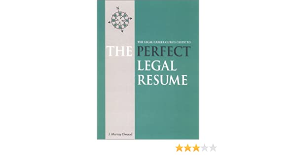 The Perfect Legal Resume: J. Murray Elwood: 9781888260014: Amazon ...