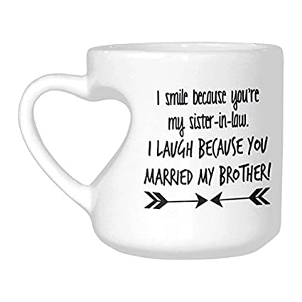 InterestPrint I Smile Because Youre Your My Sister In Law Quotes White Ceramic Heart