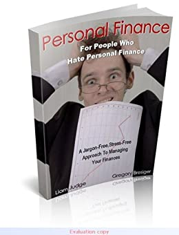 Personal Finance For People Who Hate Personal Finance by [Bresiger, Gregory]