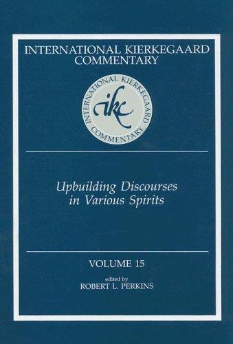 Upbuilding Discourses In Various Spirits  International Kierkegaard Commentary