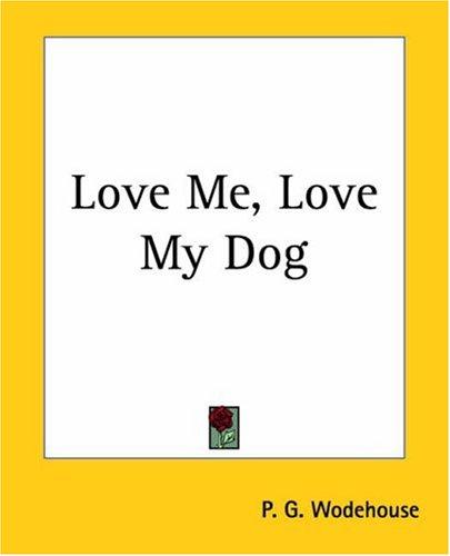 Love Me, Love My Dog PDF