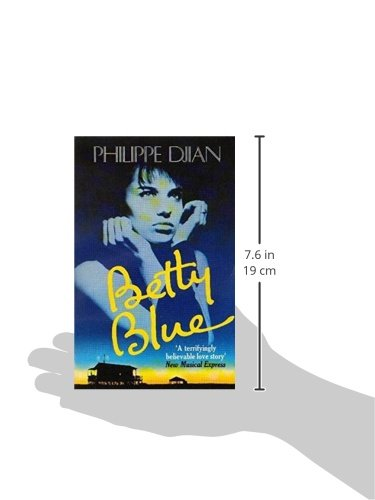 Betty blue abacus books philippe djian 9780349101101 amazon betty blue abacus books philippe djian 9780349101101 amazon books fandeluxe Image collections