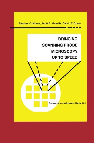 Bringing Scanning Probe Microscopy up to Speed - Optical Scott White And