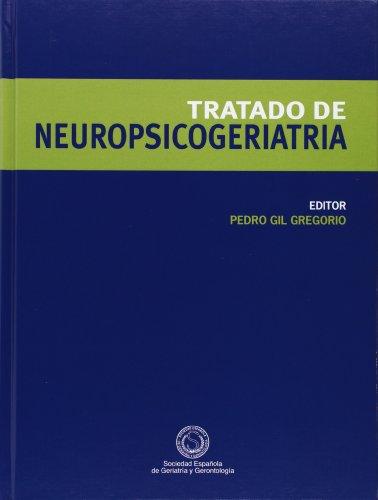 Descargar Libro Tratado De Neuropsicogeriatria Pedro Gil Gregorio