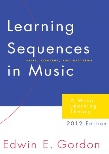 Learning Sequences in Music: A Contemporary Music Learning Theory 2012 Edition/G2345