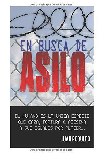 En Busca de Asilo  [Rodulfo, Juan] (Tapa Blanda)
