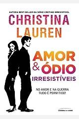 Amor & ódio irresistíveis eBook Kindle