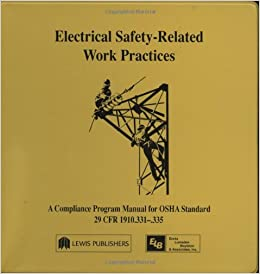 Book Electrical Safety-Related Work Practices: OSHA Manual: Program Manual