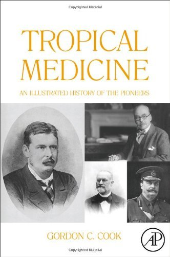 Download Tropical Medicine: An Illustrated History of The Pioneers Pdf