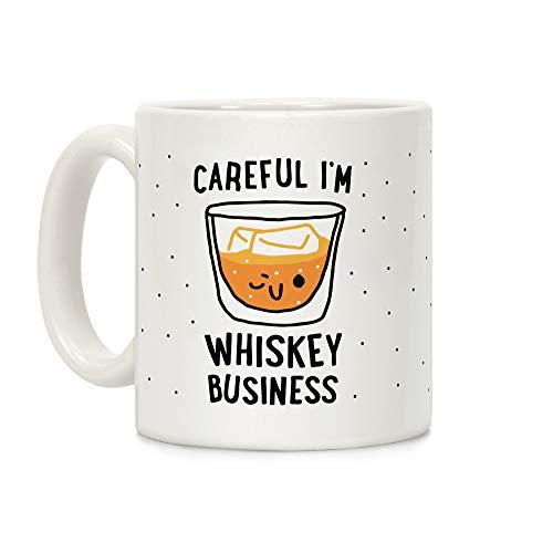 LookHUMAN Careful I'm Whiskey Business White 11 Ounce Ceramic Coffee Mug -