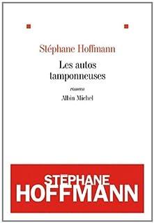 Les autos tamponneuses, Hoffmann, Stéphane