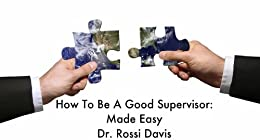 how to be a good supervisor