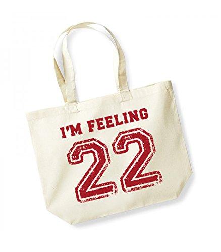 I'm Feeling 22- Large Canvas Fun Slogan Tote Bag Natural/Red