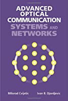 Advanced Optical Communication Systems and Networks Front Cover