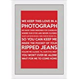 Photograph (Song Lyrics) - Red - Framed & Mounted - A4 - White Frame - Great Gift/Present by Behind The Glass