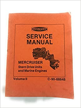Mercury service manual mercruiser stern drive units and marine mercury service manual mercruiser stern drive units and marine engines volume ii c 90 68648 section 6 drive systems 60 thru 165 and 888 fandeluxe Images