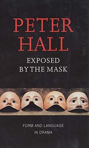 Pdf Arts Exposed by the Mask: Form and Language in Drama (Playwrights Canada Press)