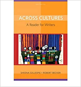 Book [(Across Cultures: A Reader for Writers)] [Author: Sheena Gillespie] published on (February, 2010)
