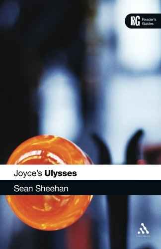 Joyce's Ulysses: A Reader's Guide (Reader's Guides)