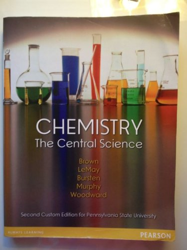 Chemistry: The Central Science (With PEARSON E-text Access Card); Custom Edition for Penn State University