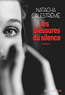 Les blessures du silence, Calestrémé, Natacha