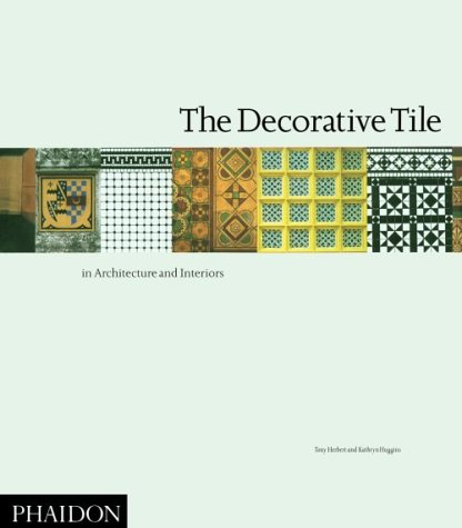 The Decorative Tile in Architecture and - Tile Salem