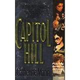Capitol Hill, Catherine Mann, 0440210631