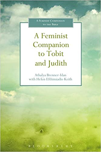 Book A Feminist Companion to Tobit and Judith (Feminist Companion to the Bible)