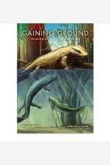 Gaining Ground : The Origin and Evolution of Tetrapods(Hardback) - 2012 Edition Hardcover