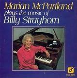 Marian McPartland plays the Music of Billy Strayhorn