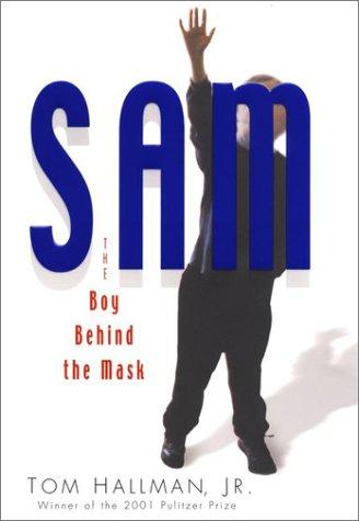 Sam: The Boy Behind the Mask